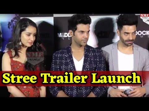 Stree Official Trailer Launch   Rajkummar Rao   Shraddha Kapoor  Horror Comedy