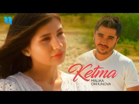 Malika Okhunova - Ketma (Offcial Music Video)