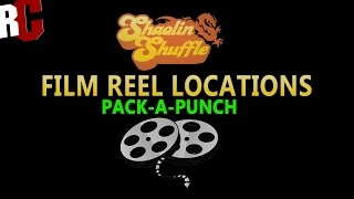 Film Reel Locations in Shaolin Shuffle Zombies (How to find Pack-A-Punch Movie Reels)