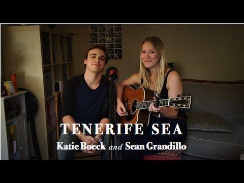 """Tenerife Sea"" - Katie Boeck and Sean Grandillo - Ed Sheeran Cover"