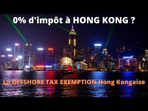 La OFFSHORE TAX EXEMPTION de Hong Kong et ses 0% d'IS