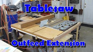 Tablesaw Outfeed Extension