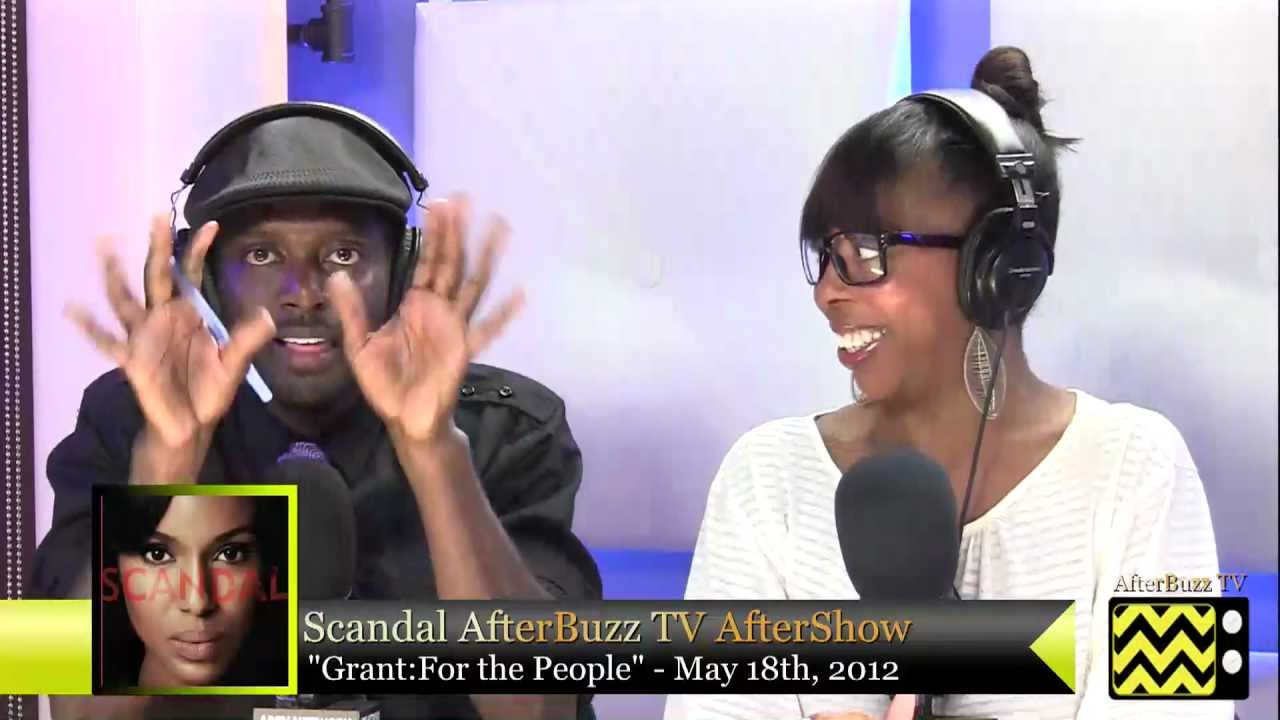 """Download Scandal After Show Season 1 Episode 7 """" Grant: For the People """"