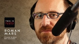 Roman Mars — This is Radio