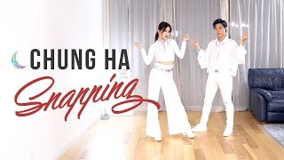 CHUNG HA (청하) - 'Snapping' Dance Cover | Ellen and Brian