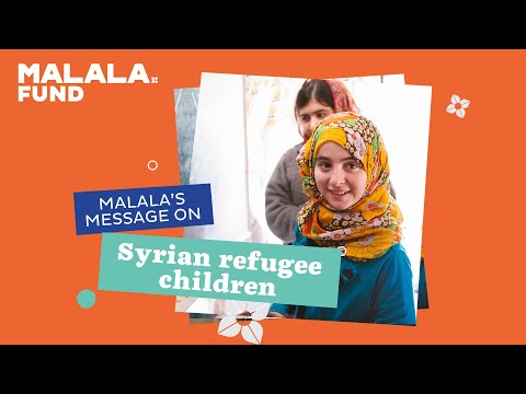 Malala's appeal for Syrian refugee children