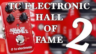TC Electronic - Hall Of Fame 2 - Demo (Including Shimmer, Kill Dry and MASH functions.)