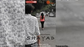 SHAYAD - Short Movie