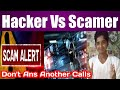 Scamer Scam Fake Calls | Difference Of Hacking And Scaming | Tamil