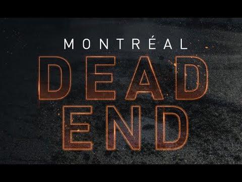 Montreal Dead End - Teaser