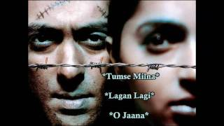 Tere Naam - Tumse Milna, Lagan Lagi, O Jaana (Click On The Songs)