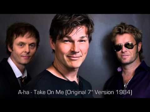 A-ha - Take On Me (Original 7'' Version 1984)