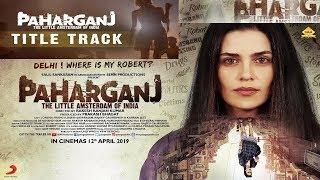 PaharGanj Title Track I Music Ajay Singha I Lyrics Shelle I Paharganj watsappstatusdilse