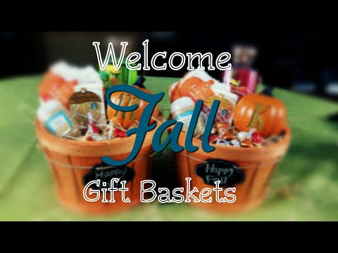Welcome Fall 🍁 | Gift Baskets | September 21, 2018