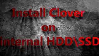 Install clover on internal HDD \ SSD