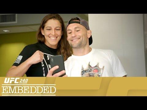 UFC 240 Embedded: Vlog Series - Episode 3