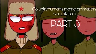Countryhumans meme animation compilation (part 3)