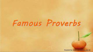 ♦●♦ Famous Proverbs - Famous Sayings ♦●♦