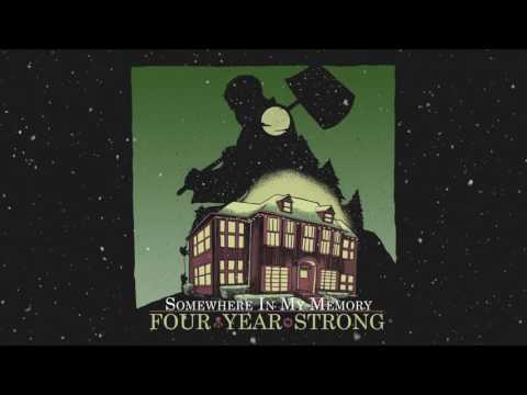 "Four Year Strong ""Somewhere In My Memory"" (Home Alone)"