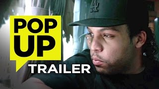 Straight Outta Compton Pop-Up Trailer (2015) - NWA Biopic HD