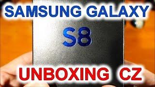 Unboxing Samsung Galaxy S8 CZ   rozbalovačka česky