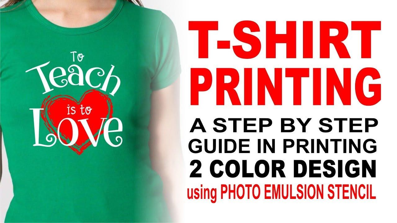 T Shirt Printing A Step By Step Guide In Printing 2 Color Design
