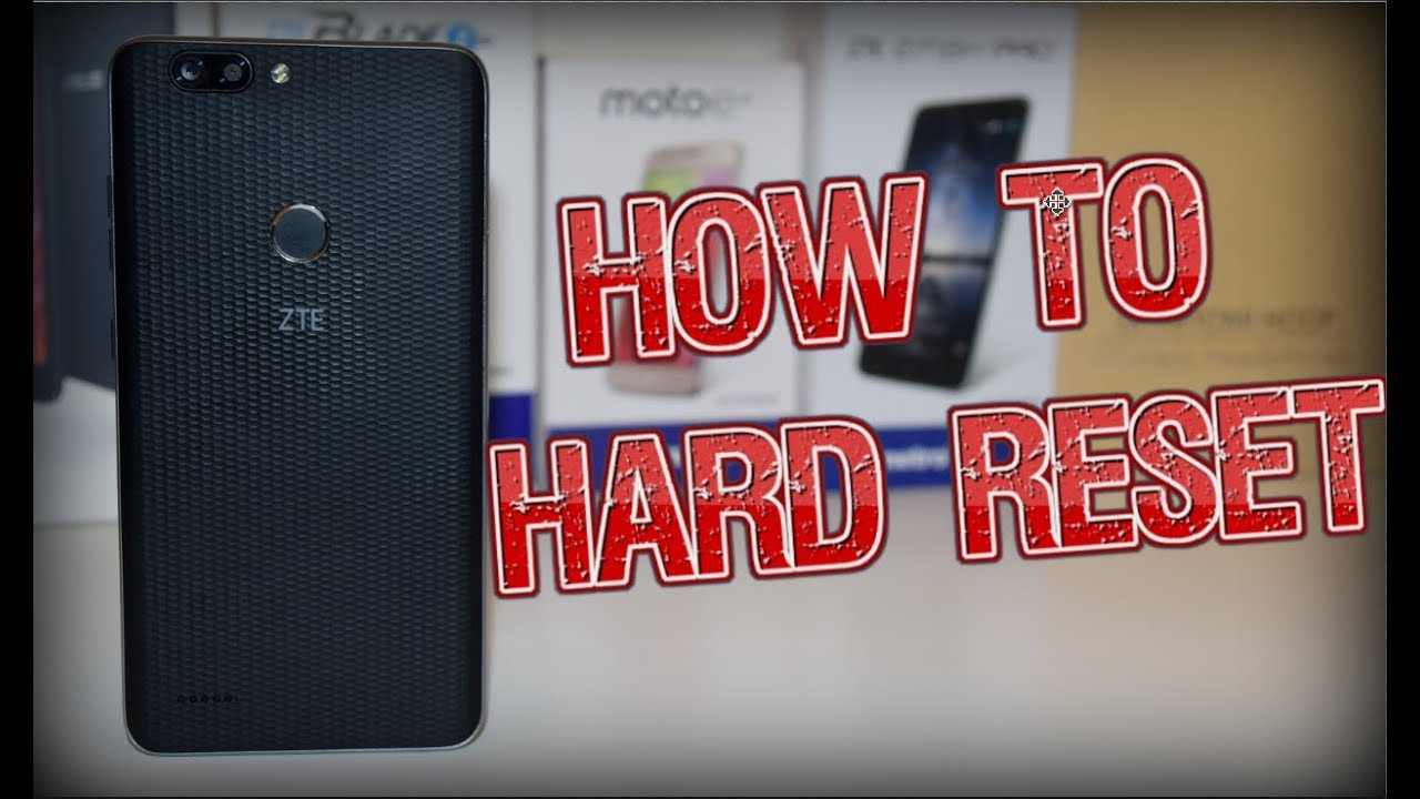 How To Hard Reset ZTE Blade Zmax