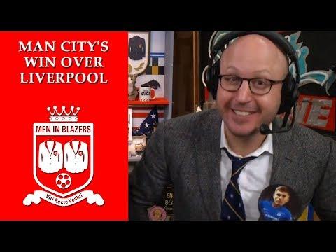 Men in Blazers: Recap of Man Citys win over Liverpool | NBC Sports