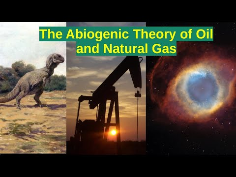 The Abiogenic Theory of Oil and Natural Gas
