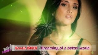 dreaming of a better world - nouveauté musique dance electro 2013 - Sexy Hit - Romain Baker