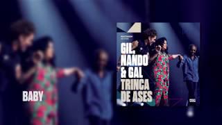 Baixar Multishow Ao Vivo Gil, Nando & Gal: Trinca de Ases | Baby