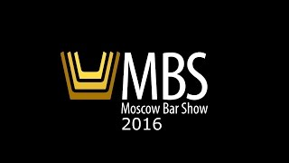 Moscow Bar Show 2016. Saint-Petersburg.