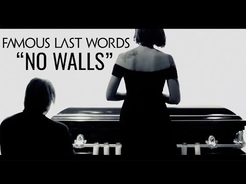 "Famous Last Words - ""No Walls"" (Music Video)"