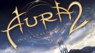 Let's Play Aura 2: The Sacred Rings Demo