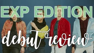 EXP EDITION [이엑스피 에디션] - Debut Review