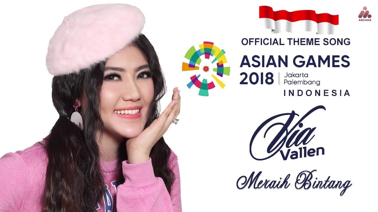 Via Vallen Meraih Bintang Official Song Asian Games 2018 Official Audio Youtube