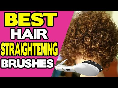 Top 10 Best Hair Straightening Brushes Reviews and Buyers Guide