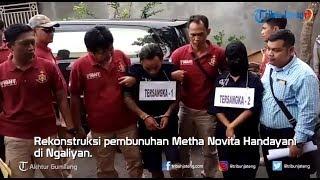 Rekonstruksi Pembunuhan Metha Novita Handayani