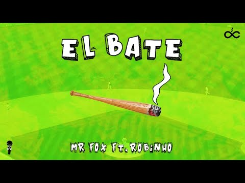 Robinho Ft. Mr fox - El Bate