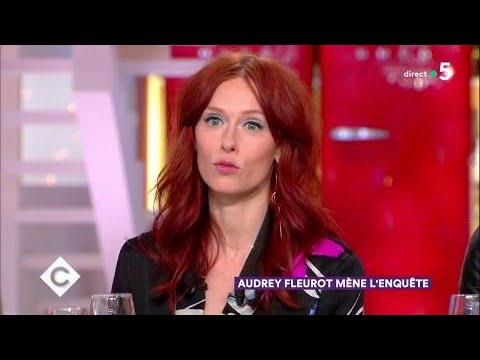 Audrey Fleurot mène l'enquête  C à Vous  28022018