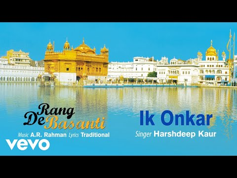 Ik Onkar - Official Audio Song | Rang De Basanti | A.R. Rahman | Aamir Khan