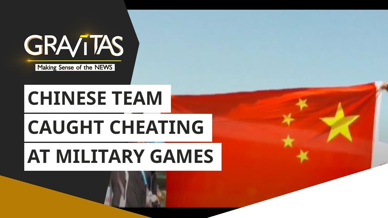 Gravitas: Embarrassment: Chinese Team Caught Cheating At Military Games