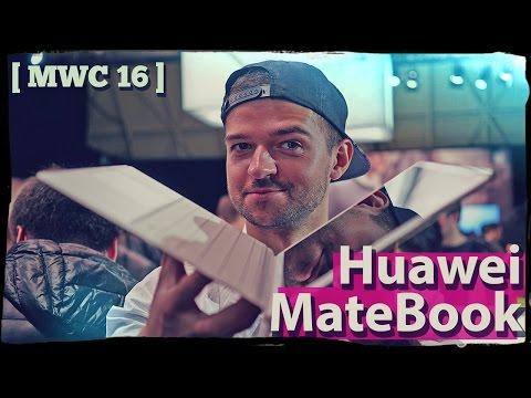 Как сломать планшет Huawei MateBook за обзор? [MWC'16]