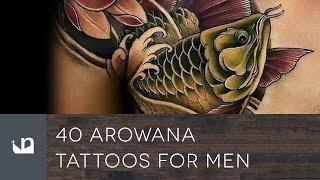 40 Arowana Tattoos For Men