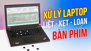 Sửa bàn phím laptop không gõ được KIỂU GÌ? (2021)