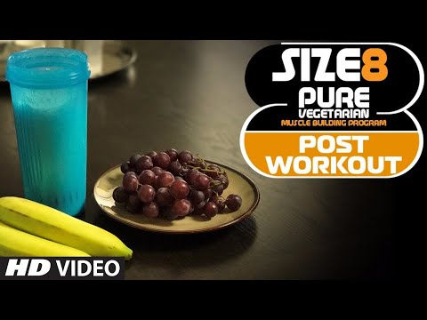 SIZE 8 - Post Workout Drink (NO Supplement) | Pure Vegetarian Muscle Building Program by Guru Mann