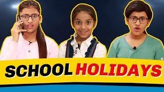 School Holidays : Girls Vs. Boys | SAMREEN ALI