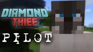 Diamond Thief S1 E1: The Pilot