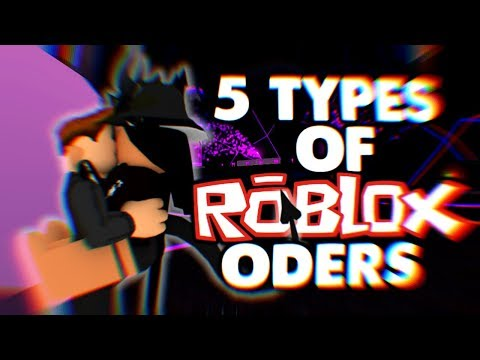 5 types of roblox ODers 😂