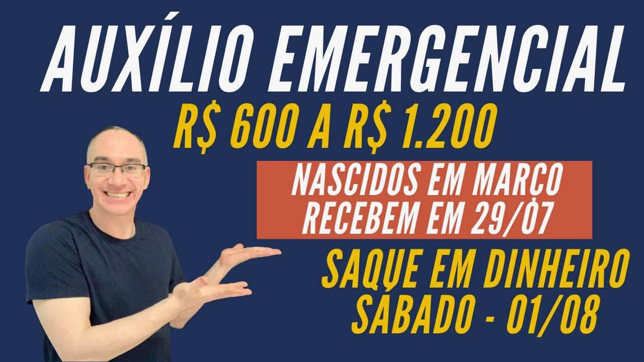 Download Auxílio Emergencial R$ 600 - Nascidos em Março recebem hoje - Sábado tem saque em dinheiro